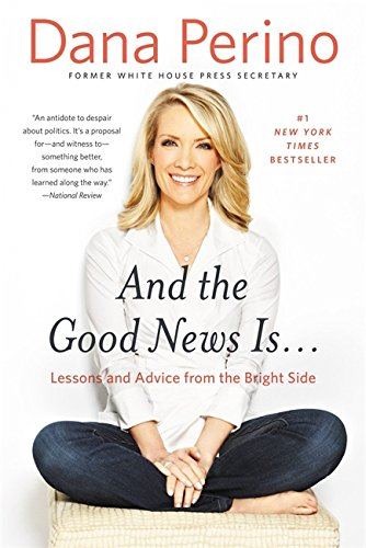 9781455584918: And the Good News Is...: Lessons and Advice from the Bright Side