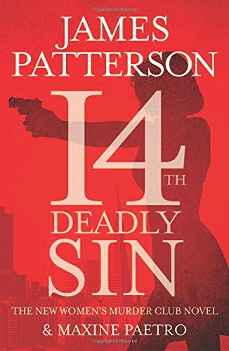 14th Deadly Sin (Women's Murder Club): Patterson, James; Paetro, Maxine