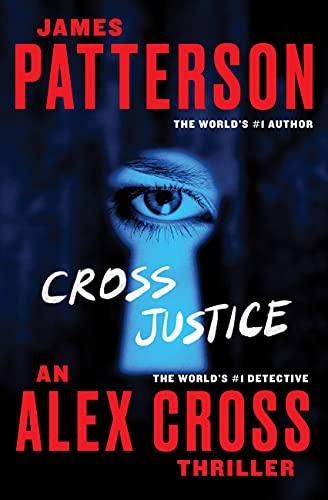 9781455585120: Cross Justice (Alex Cross)