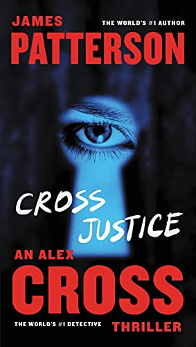 9781455585137: Cross Justice (Alex Cross)