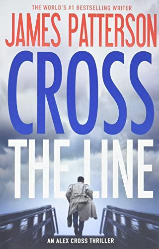 9781455585311: Cross the Line: 22 (Alex Cross, 22)