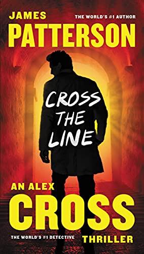 9781455585328: Cross the Line: 22 (Alex Cross, 22)