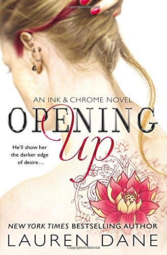 Opening Up (Ink & Chrome): Dane, Lauren