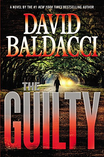 The Guilty ***SIGNED & DATED***: David Baldacci