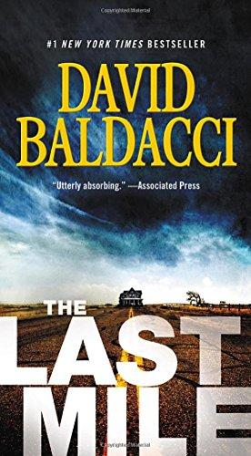 The Last Mile (Memory Man Series (2)): Baldacci, David