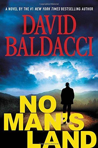 No Man's Land (John Puller Series): David Baldacci