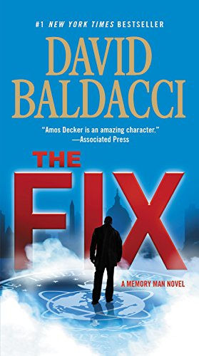The Fix (Memory Man series): Baldacci, David