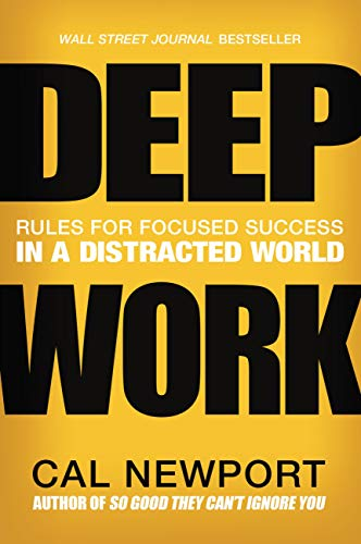 9781455586677: Deep Work: Rules for Focused Success in a Distracted World