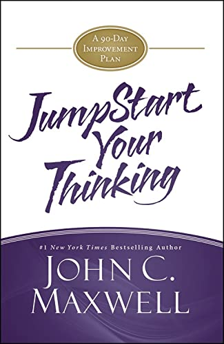 9781455588343: JumpStart Your Thinking: A 90-Day Improvement Plan