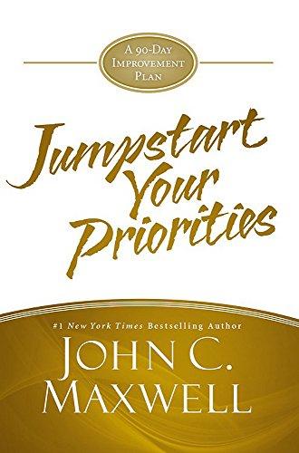 9781455588367: JumpStart Your Priorities: A 90-Day Improvement Plan