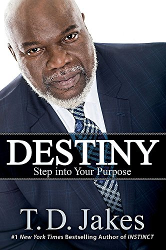 9781455588756: Destiny: Step into Your Purpose