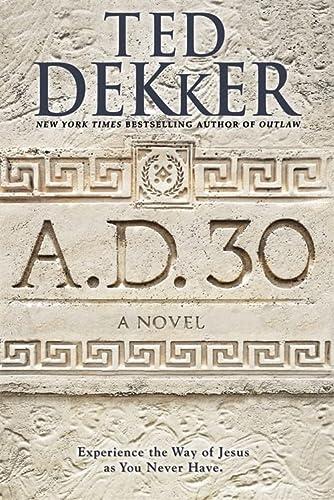 9781455588763: A.D. 30: A Novel
