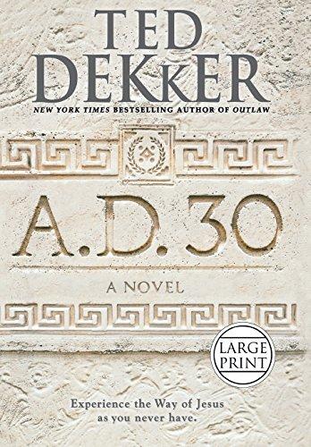 9781455589203: A.D. 30: A Novel