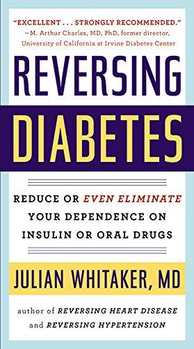 Reversing Diabetes (Reissue): Whitaker M.D. M.D.,
