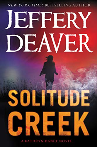 9781455589531: Solitude Creek (Kathryn Dance)