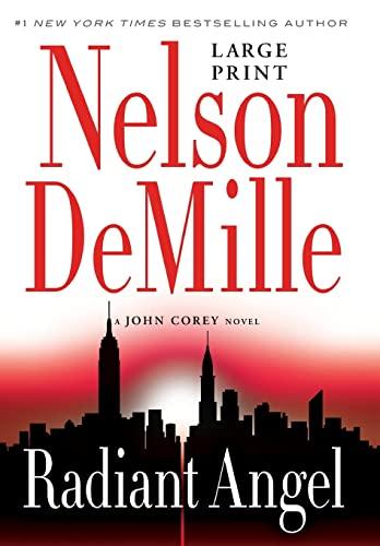 9781455589593: Radiant Angel (A John Corey Novel)