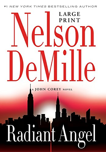 9781455589593: Radiant Angel (John Corey Novel)