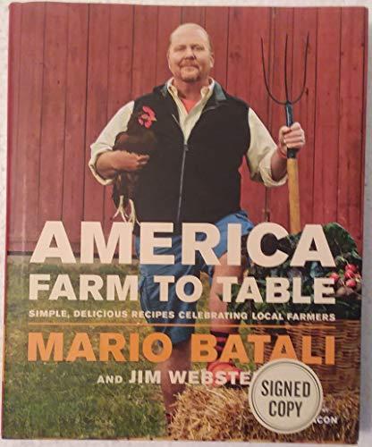 America--Farm to Table: Batali, Mario