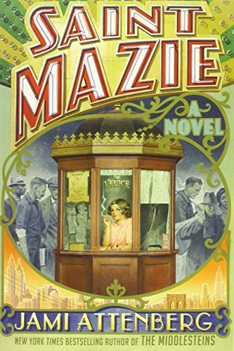 9781455590643: Saint Mazie: A Novel