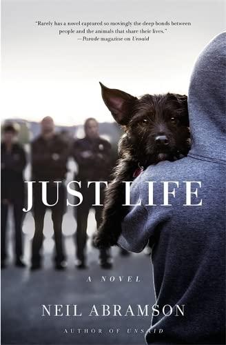Just Life: A Novel: Abramson, Neil
