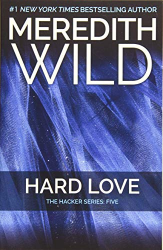 9781455591763: Hard Love: The Hacker Series, Vol. 05