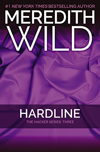 9781455591787: Hardline: The Hacker Series #3