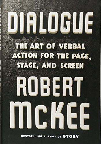 9781455591916: Dialogue: The Art of Verbal Action for Page, Stage, and Screen