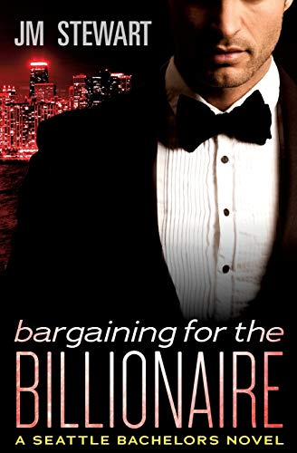 9781455592258: Bargaining for the Billionaire (Seattle Bachelors) - 9781455592258