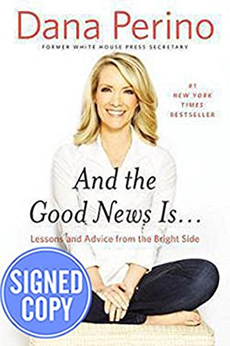9781455594047: And the Good News Is.: Lessons and Advice from the Bright Side