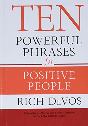 9781455594535: Ten Powerful Phrases For Positive People