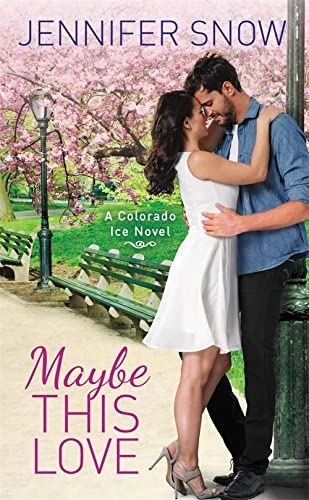 9781455594870: Maybe This Love (Colorado Ice)