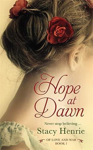 9781455598809: Hope at Dawn (Of Love and War)