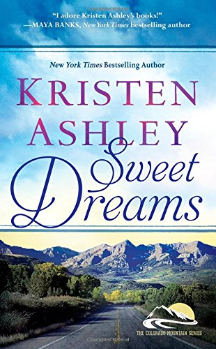 9781455599080: Sweet Dreams (Colorado Mountain)