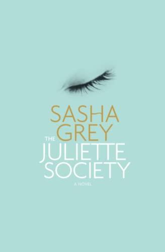The Juliette Society: Grey, Sasha