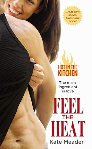 9781455599592: Feel the Heat (Hot in the Kitchen)