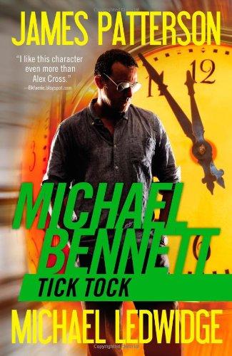 9781455599806: Tick Tock (Michael Bennett)