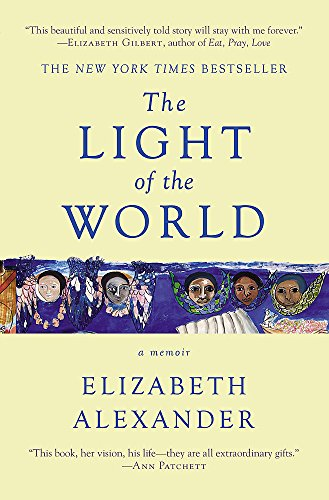 9781455599868: The Light of the World: A Memoir (Pulitzer Prize in Letters: Biography Finalist)