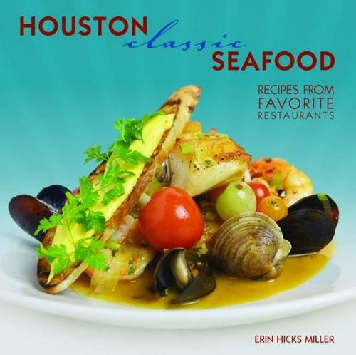 Houston Classic Seafood (Classic (Pelican)): Miller, Erin