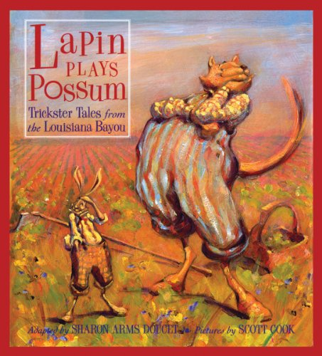 9781455614806: Lapin Plays Possum: Trickster Tales from the Louisiana Bayou (Lapin Series)