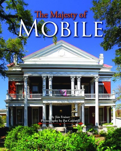 9781455614912: Majesty of Mobile, The