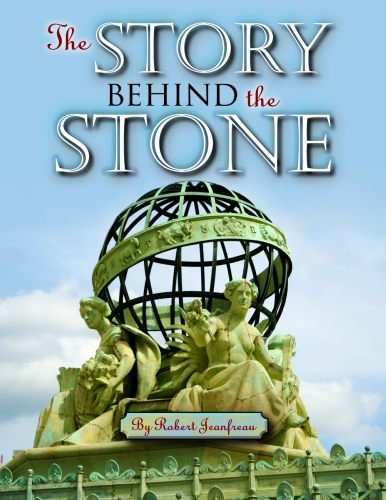 Story Behind the Stone, The: Jeanfreau, Robert