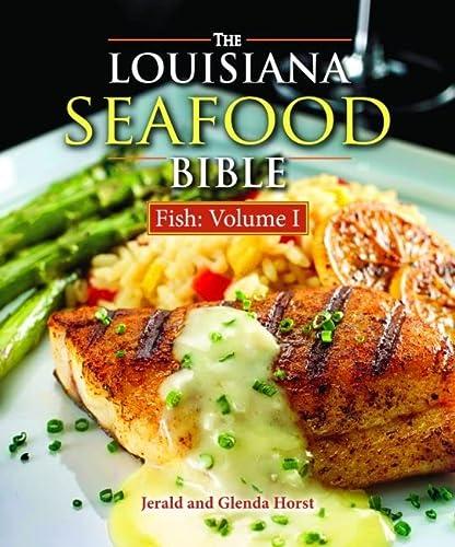 9781455615278: Louisiana Seafood Bible, The: Fish Volume 1