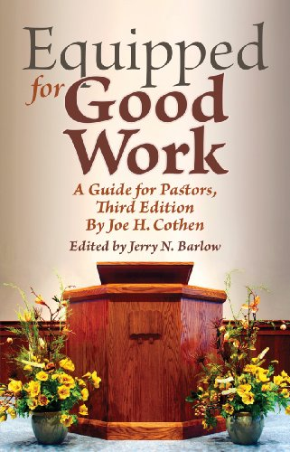 Equipped for Good Work: A Guide for: Cothen Th.D., Joe
