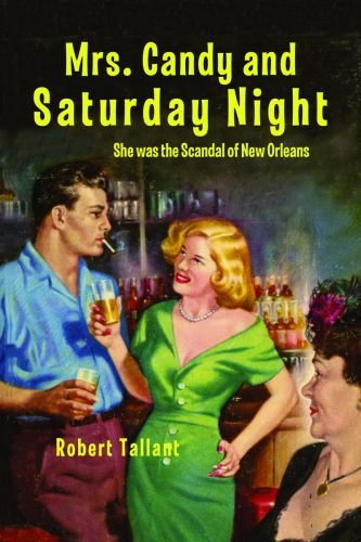 Mrs. Candy and Saturday Night (9781455616237) by Tallant, Robert
