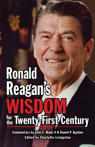 9781455617067: Ronald Reagan's Wisdom for the Twenty-First Century