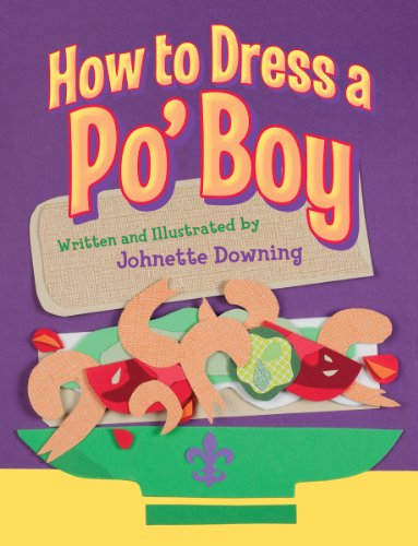 How to Dress a Po' Boy: Downing, Johnette