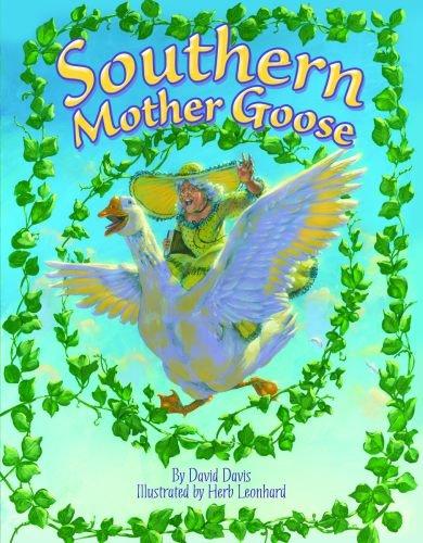 Southern Mother Goose (1455617601) by David Davis
