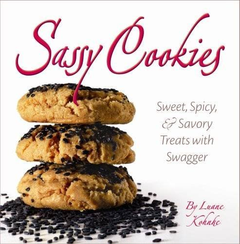 9781455617692: Sassy Cookies: Sweet, Spicy, and Savory Treats with Swagger