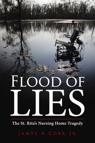 9781455617890: Flood of Lies: The St. Rita's Nursing Home Tragedy