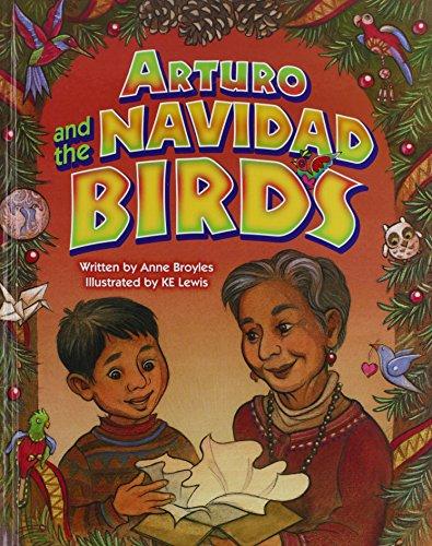 Arturo and the Navidad Birds: Broyles, Anne